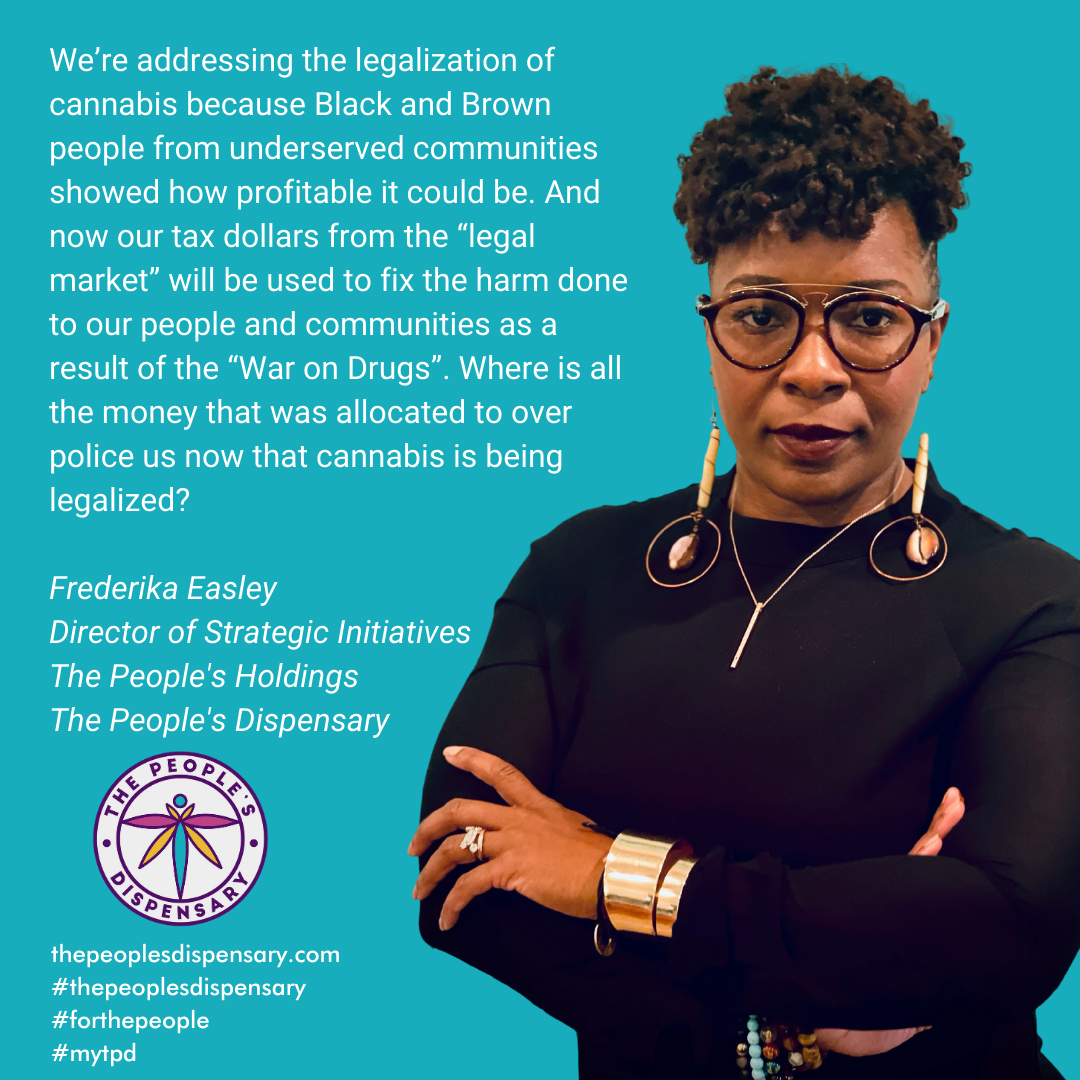 quote by Frederika Easley The People's Holdings Director of Strategic Initiative on cannabis federal legalization